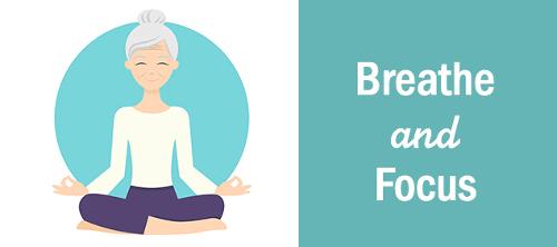 Breathe and Focus