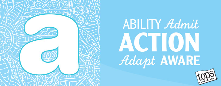 A is for ability, admit, action, adapt and aware.