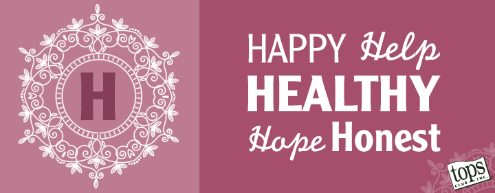 Happy, Help, Healthy, Hope, Honest